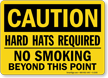 Hard Hats Required No Smoking Sign