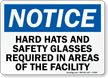 Hard Hats Safety Glasses Sign