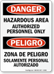 Hazardous Area Authorized Personnel Only (Bilingual)
