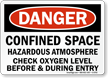 Danger: Hazardous Atmosphere Check Oxygen Level Sign