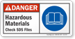 Hazardous Materials Check SDS Files ANSI Danger Sign