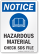 Hazardous Materials Check SDS Files OSHA Notice Sign