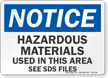 Hazardous Materials Used In This Area OSHA Notice Sign