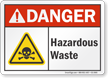 Hazardous Waste ANSI Danger Sign