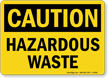 Caution Hazardous Waste Sign