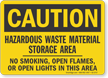 Hazardous Waste Material Storage Area OSHA Caution Sign