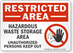 Hazardous Waste Storage Area Restricted Area Sign