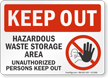 Hazardous Waste Storage Area Keep Out Sign