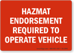 Hazmat Endorsement Required To Operate Vehicle Label