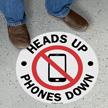 Heads Up Phones Down SlipSafe Floor Sign