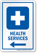 Health Services Sign With Left Arrow