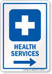 Health Services Sign With Right Arrow