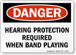 Hearing Protection Required Danger Sign