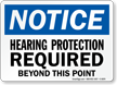 Hearing Protection Required OSHA Notice Sign