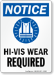 HI-VIS Wear Required OSHA Notice Sign