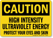 Caution High Intensity Ultraviolet Energy Sign