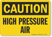 High Pressure Air OSHA Caution Sign