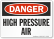 High Pressure Air OSHA Danger Sign
