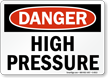 Danger High Pressure Sign