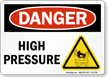 High Pressure OSHA Danger Sign