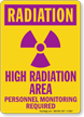 Radiation High Radiation Area Personnel Monitoring Sign