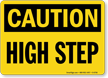 High Step OSHA Caution Sign