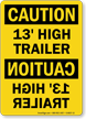 13 Feet High Trailer OSHA Caution Sign
