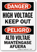 Danger High Voltage Keep Out Sign Bilingual