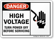 Danger High Voltage Turn Power Off Sign