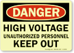 High Voltage Unauthorized Personnel Keep Out Glow Sign