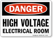High Voltage Electrical Room Danger Sign