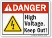 High Voltage Keep Out ANSI Danger Sign