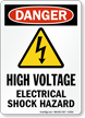 OSHA Danger High Voltage Electrical Shock Hazard Sign