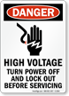 Danger Sign: High Voltage Turn Power Off