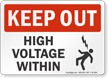 High Voltage Within Keep Out Sign