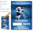 Our Goal No Accidents, Hockey Theme Scoreboard Face