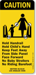 Hold Child's Hand Keep Feet Away Sign