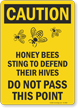 Honey Bees Sting To Defend Their Hives OSHA Caution Sign