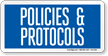 Hospital Policies And Protocols Sign