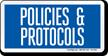 Hospital Policies And Protocols Sign