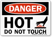 Danger Sign: Hot Do Not Touch (with graphic)