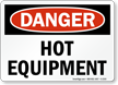Danger Sign: Hot Equipment