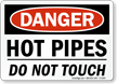 Hot Pipes Touch OSHA Danger Sign