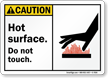 Hot Surface Do Not Touch ANSI Caution Sign