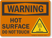 Hot Surface Do Not Touch OSHA Warning Sign