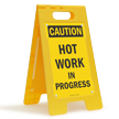 Caution Hot Work In Progress Sign