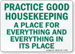 Practice Good Housekeeping Sign