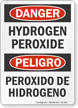 Hydrogen Peroxide Bilingual OSHA Danger Sign