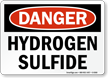 Hydrogen Sulfide OSHA Danger Sign