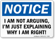 I Am Not Arguing OSHA Notice Sign